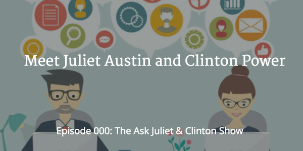 Meet Juliet Austin & Clinton Power