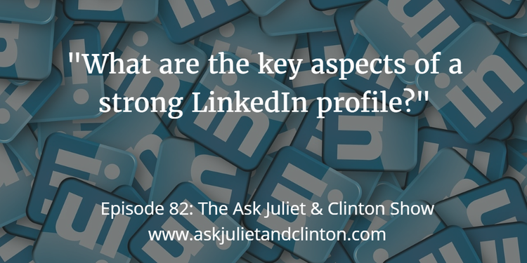 key aspects of a strong LinkedIn profile
