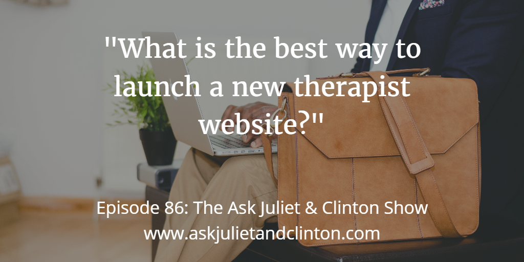 best way to launch a new therapist website