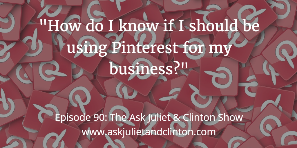 when to use Pinterest for your business