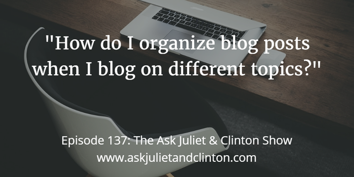 organizing blog posts when blogging on different topics